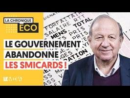 LE GOUVERNEMENT ABANDONNE LES SMICARDS