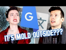 Google Translate Sings: Baby It's Cold Outside
