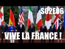 MACRON AU G7 & SEGOLENE FAIT D'LA PEINE ! (Vive la France ! S02E06)