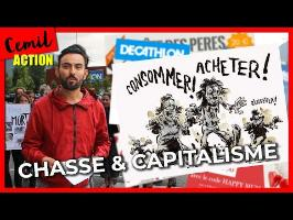 #ACTION : CHASSE & CAPITALISME