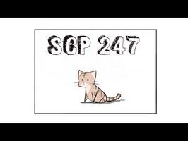 SCP-247 EXPLIQUÉ EN 4 MINUTES ! (il est pas mignon faites gaffe)