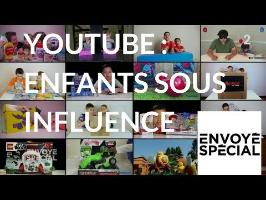 Envoyé spécial. YouTube : enfants sous influence - 31 mai 2018 (France 2)