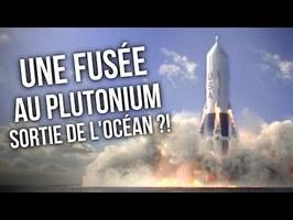 Une fusée au Plutonium ? - Le projet Sea Dragon