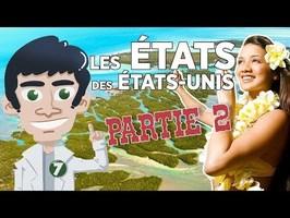LES ÉTATS AMÉRICAINS - PARTIE 2/5 - DOC SEVEN