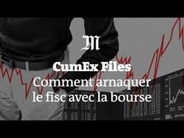 CumEx Files : comment arnaquer le fisc avec la Bourse