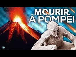Éruption volcanique : 6 façons de mourir à Pompéi