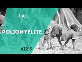 PNN 22.3 - La Poliomyèlite