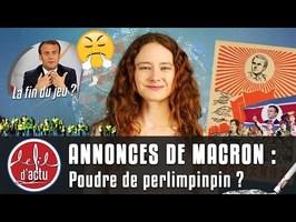 ANNONCES DE MACRON : POUDRE DE PERLIMPINPIN ?