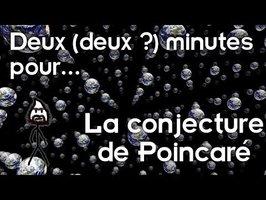 Deux (deux?) minutes pour la conjecture de Poincaré