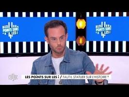Clément Viktorovitch : Faut-il statuer sur l'Histoire ? - Clique, 20h25 en clair sur CANAL+