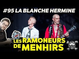 UCLA #95 : La Blanche Hermine - LES RAMONEURS DE MENHIRS (feat. Markus)