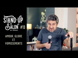 Amour, Gloire et Vomissements // VERINO - Stand Up de Salon #13