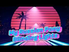 [SFM\PMV] My Russian Pony Blinding Lights