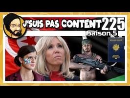 J'SUIS PAS CONTENT ! #225 : Diplomates arrêtés, Julien Dray amusé, Notre-Dame fantasmée !