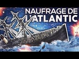 Le naufrage meurtrier de l'Atlantic