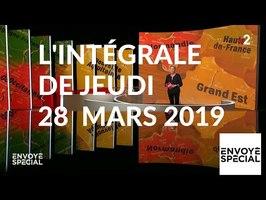 Envoyé spécial de jeudi 28 mars 2019 (France 2)