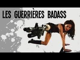 3 GUERRIÈRES BADASS - Nota Bene #30