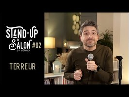 Terreur // VERINO - Stand Up de Salon #02