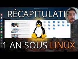 1 an sous Linux, voici comment ça s'est passé!