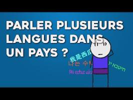 Parler plusieurs langues dans UN pays ?