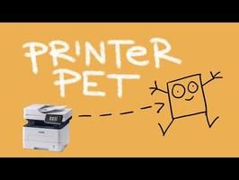 How To Make a Printer Pet