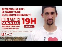 RÉFÉRENDUM POUR ADP : LE SABOTAGE DU GOUVERNEMENT - BENJAMIN SONNTAG