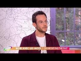 Clément Viktorovitch : on ne dit pas ne pas - Clique - CANAL+