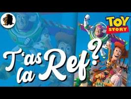 T'AS LA REF ? - Toy Story