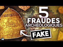 5 fraudes archéologiques - Nota Bene