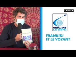 Frankiki et le voyant - Groland - CANAL+