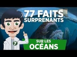 77 FAITS SURPRENANTS SUR LES OCEANS