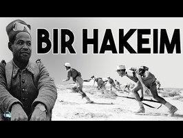 Survivre au milieu du désert - La bataille de Bir Hakeim