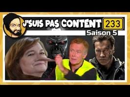 J'SUIS PAS CONTENT ! #233 : Fake News, Jeanne d'Arc 2.0 & Robotique apocalyptique ?