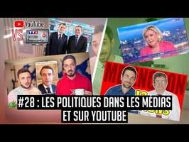 YouTube VS la télé #28 : Comment les politiques utilisent les médias ?