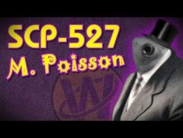 SCP-527 - M. Poisson