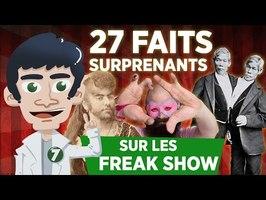 27 faits surprenants sur les Freak Show !