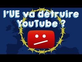 l'UE va t'elle détruire YouTube ?