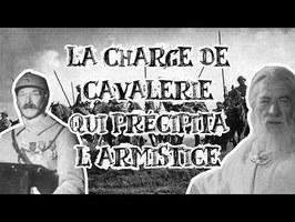 Le Petit Théâtre des Opérations - La Charge de cavalerie qui précipita l'armistice