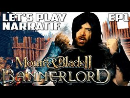 (Let's Play Narratif) - Mount and Blade II : Bannerlord - Episode 1