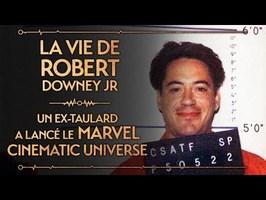 PVR#47 : ROBERT DOWNEY JR - L'EX-TAULARD QUI A LANCÉ LE MARVEL CINEMATIC UNIVERSE
