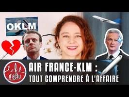 AIR FRANCE-KLM : TOUT COMPRENDRE À L'AFFAIRE