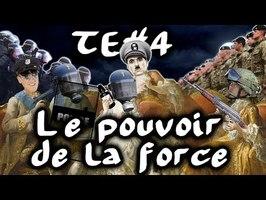 Le pouvoir de la force (noblesse et forces de l'ordre) - #TraitdEsprit 4