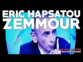 Eric Hapsatou Zemmour - Les Goguettes (en trio mais à quatre