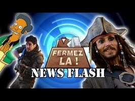 Apu censuré, mort de Jack Sparrow et Monster Hunter avec des Guns - FERMEZ LA News Flash