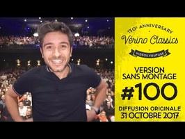 Verino Classics #100 - Ma 100e à Bobino et du glyphosate (Feat Artus)...