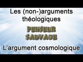 Les (non-)arguments théologiques - EP 9 - L'argument cosmologique