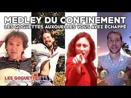 Medley du confinement, les goguettes auxquelles vous avez échappé - Les Goguettes (en trio mais à 4)