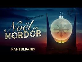 Naheulband : Noël en Mordor (live)