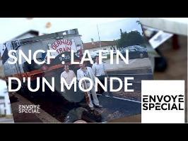 Envoyé spécial. SNCF : la fin d'un monde - 19 avril 2018 (France 2)