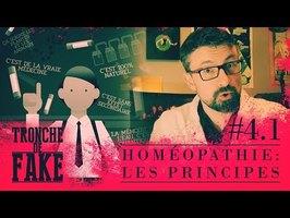 Homéopathie : les Principes - Tronche de Fake #4.1